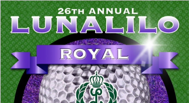26th Annual Lunalilo Royal Charity Golf Tournament
