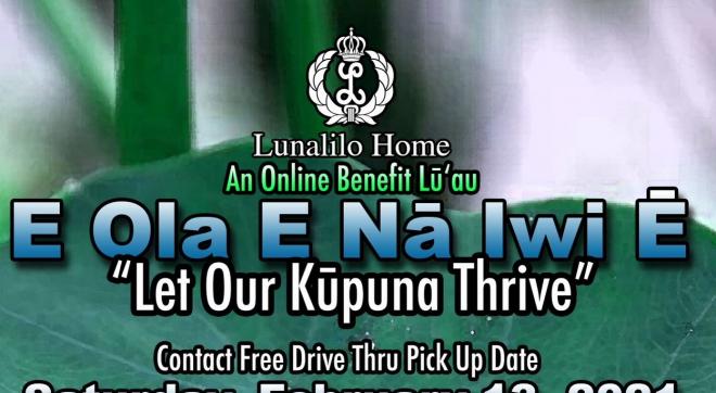 E Ola E Na Iwi E - Online Luau Benefit
